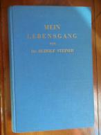 Mein Lebensgang (Dr. Rudolf Steiner)  De 1949 - Biographies & Mémoires