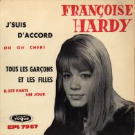 """* 7"""" EP *  FRANCOISE HARDY - J'SUIS D'ACCORD / TOUS LES GARCONS ET LES FILLES +2 (France 1962 EX-!!!) - Vinylplaten"""