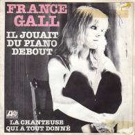 """* 7"""" *  FRANCE GALL - IL JOUAIT DU PIANO DEBOUT (Belgium 1980) - Vinylplaten"""
