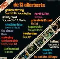 * LP *  DE 13 ALLERBESTE - GOLDEN EARRING - SHOCKING BLUE - SUPERSISTER - SHOES A.o. (DutchBeat 1971) - Compilaties