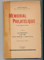 3 LIVRES Mémorial Philatélique Bertrand , LA FRANCE Tomes 1+2+3 ,1948/50 , 519 Pg , --  15/204 - Manuali