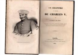 Un Chapitre De L'histoire De CHARLES V,par Le Baron De LOS VALLES.XVI-324 Pages.1835.gravures Hors-texte.carte - Livres, BD, Revues