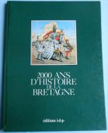 2000 ANS D' HISTOIRE DE LA BRETAGNE EO 1983 Par Juillard Et Autres - Juillard
