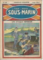 LE TOUR DU MONDE EN SOUS-MARIN  N° 39  -  ARNOULD GALOPIN - 1925/26  ALBIN MICHEL - Livres, BD, Revues