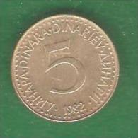 5  Dinar  YOUGOSLAVIE  1982   (PRIX FIXE)   (BP21) - Yugoslavia
