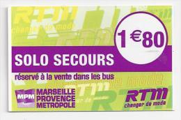 Ticket Solo Secours DASC: Marseille RTM. (Voir commentaires)