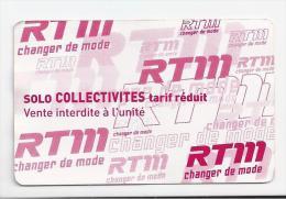 Ticket Solo Collectivit�s : Marseille RTM. (Voir commentaires)