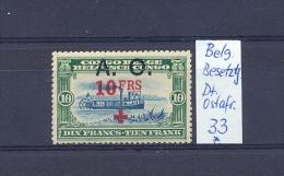 BELGISCHE  BESETZUNG  DEUTSCH-OSTAFRIKA - Mi.Nr. 33  A.O. 10 FRS (Mi.� 75.--) m.Falz  MH.