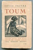 Roman Colonial Afrique Noire Pays Peuhl Louis FAIVRE Toum 1926 - Livres, BD, Revues