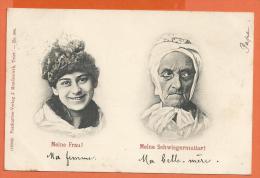 N14/272, Fantaisie, Meine Frau - Meine Schwiegermutter, Ma Femme - Ma Belle-mère, Précurseur,circulée 1899 - Humor