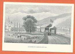 CGG4-04 Gare D'Yverdon En 1855. Edité En 1955 Pr Centenaire Premier Chemin De Fer De Suisse Romande Bussigny-Yverdon - VD Vaud