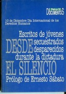 """""""DESDE EL SILENCIO"""" ESCRITOS DE JOVENES SECUESTRADOS- AÑO APROX. 1997- EDIT.PAGINA 12-PAG.94-NUEVO- GECKO. - Culture"""