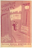 Derrière Les Volets Chanson De Max Rogé  Paroles Geo Valdy  Musique Geo Valdy & A.Terrier  ED. Raoul Breton & Cie  BE - Partitions Musicales Anciennes
