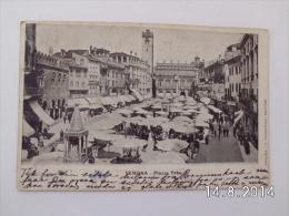 Verona. - Piazza Erbe. (31 - 5 - 1906) - Verona