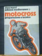 MOTOCROSS - Preparazione E Tecnica - Libri, Riviste, Fumetti