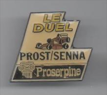 PINS PIN'S AUTO AUTOMOBILE COURSES RALLYE F1 PROST SENNA PROSERPINE - Automobile - F1