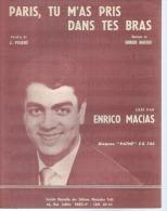 ENRICO MACIAS    Partitions -  PARIS, TU M'AS PRIS DANS TES BRAS - édition TUTTI  ( PARTITION ) - Non Classés