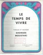 GEORGES MOUSTAKI   Partitions -  LE TEMPS DE VIVRE  - édition MANEGES  ( PARTITION ) - Non Classés
