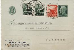 CALTAGIRONE / PALERMO  -  2.6.1947  Biglietto Postale Con Fasci Da Cent. 25 + Democratica Lire 1 X 2 + 4 - 6. 1946-.. Repubblica
