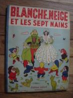 BLANCHE NEIGE ET LES SEPT NAINS  ED LASORT BORDEAUX - Contes & Légendes
