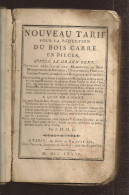 @  NOUVEAU TARIF POUR LA REDUCTION DU BOIS CARRE LIVRE VENDU EN 1785 A SEDAN - Livres, BD, Revues