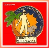 SUPER PIN�S LIONS CLUB : NOUVELLE CALEDONIE, Journ�e en faveur de la Vue 1992