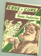 Erbe E Cure Di Frate Indovino - Nature