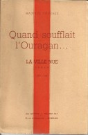 MAURICE GAUCHEZ (CHIMAY) - Quand Soufflait L'ouragan. - La Ville Nue - N° 1 / 5 - 06/1948 - RARE DOCUMENT - SUPERBE ETAT - Belgian Authors