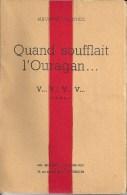 MAURICE GAUCHEZ (CHIMAY) - Quand Soufflait L'ouragan. - V..V..V..V.. - N° 3 / 5 - 08/1948 - RARE DOCUMENT - SUPERBE ETAT - Belgian Authors