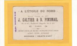 PARIS (75010) / CARTE DE VISITE/ A L´Etoile Du Nord J. GALTIER & B. PINSMAIL, 141 & 143, Bd Mageta Brfonze-Objets D´Arts - Cartes De Visite