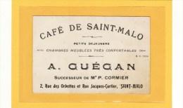 SAINT-MALO (35) / CARTE DE VISITE / CAFE DE SAINT MALO A. GUEGAN 2 ,rue Des Orbettes Et Rue Jacques-Cartier - Cartes De Visite