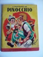 L'HISTOIRE de PINOCCHIO. Livre ANIME. Editions de Varenne, 1950, 16 pages. 2 pages � syst�me TBon Etat. Dessins Mercier