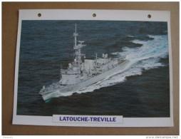 Fiche Technique Bateau / Frégate Anti-sous-marine LATOUCHE-TREVILLE - Boten
