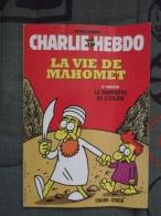 Charlie Hebdo La Vie De Mahomet (2 ème  Partie) - Humour