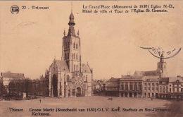 Tirlemont 110: La Grand'Place, Eglise ND, Hôtel De Ville Et Tour De L'Eglise St Germain 1932 - Tienen