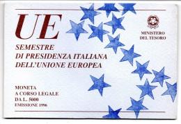 1996 ITALIA UE SEMESTRE DI PRESIDENZA ITALIANA DELL'UNIONE EUROPEA LIRE 5000 ARG FDC - Commemorative