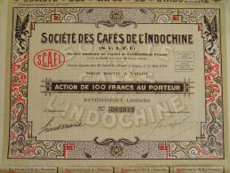 Magnifique Action Décorée. Société Des Cafés De L'Indochine. Action De 100 Francs - Asie