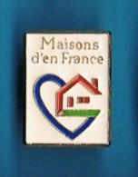 PIN�S.   MAISON D�EN FRANCE