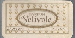Carte Parfum�e/ VELIVOLE/ Calendrier/ LT PIVER/Paris / 1913     PARF63