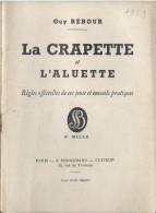 R�gles Officielles/La CEAPETTE/ L'Aluette/Guy Rebour / Bornemann// 1959    JE106