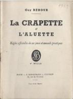 R�gles Officielles/La CRAPETTE/ L�Aluette/Guy Rebour / Bornemann// 1959    JE106
