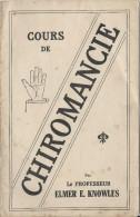 Cours de Chiromancie/ Professeur Elmer E. Knowles /Psycho Success Club/ USA// 1906    JE107