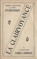 Comment d�velopper la Force psychologique/ Professeur Elmer E. Knowles /Psycho Success Club/ USA// 1906    JE108