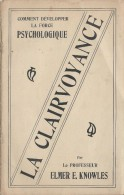 Comment Développer La Force Psychologique/ Professeur Elmer E. Knowles /Psycho Success Club/ USA// 1906    JE108 - Jeux De Société