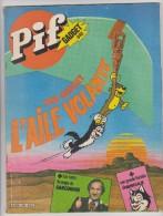 PIF GADGET N° 640 - JUIN 1981 - L'AILE VOLANTE - 20 PAGES AVENTURES DE  RAHAN - - Pif Gadget