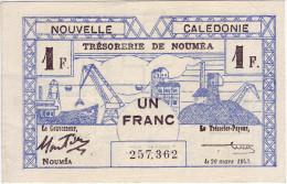NOUVELLE CALEDONIE. Trésorerie De Nouméa. 1 Franc. Type I - - Nouméa (Nuova Caledonia 1873-1985)