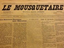 1910 Journal Nationaliste LE MOUSQUETAIRE / AVANT ET PARES LES �LECTIONS / LIGUE DE LA ROSE BLANCHE / LE JUIF