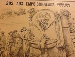 1910 Journal Nationaliste LE MOUSQUETAIRE / LA PRESSE / SUS AUX EMPOISONNEURS PUBLICS / LA FRANC MA�ONNERIE AU PORTUGAL