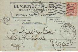 BLASONE ITALIANO BOLOGNA TIMBRI, TARGHE, INCISIONI, INCHIOSTRI, CANCELLERIA VIAGGIATA 1915 - Advertising