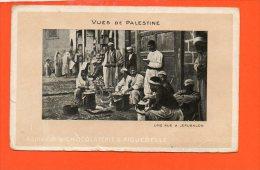 Vues De PALESTINE - UNe Rue à Jérusalem Edition De La Chocolaterie D´AIGUEBELLE(petite Coupure à Gauche,pli Coin Droit) - Palestine